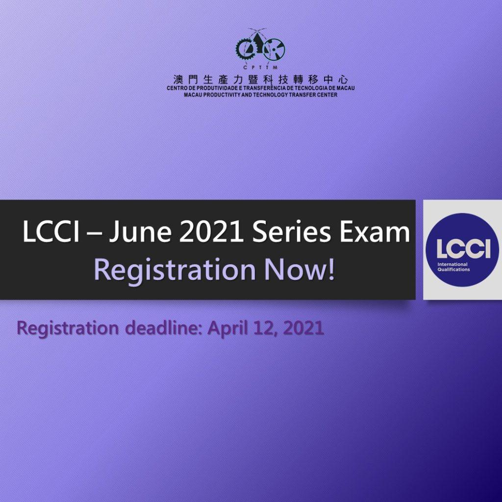 LCCI June 2021 Series Examination – Registration Closed.