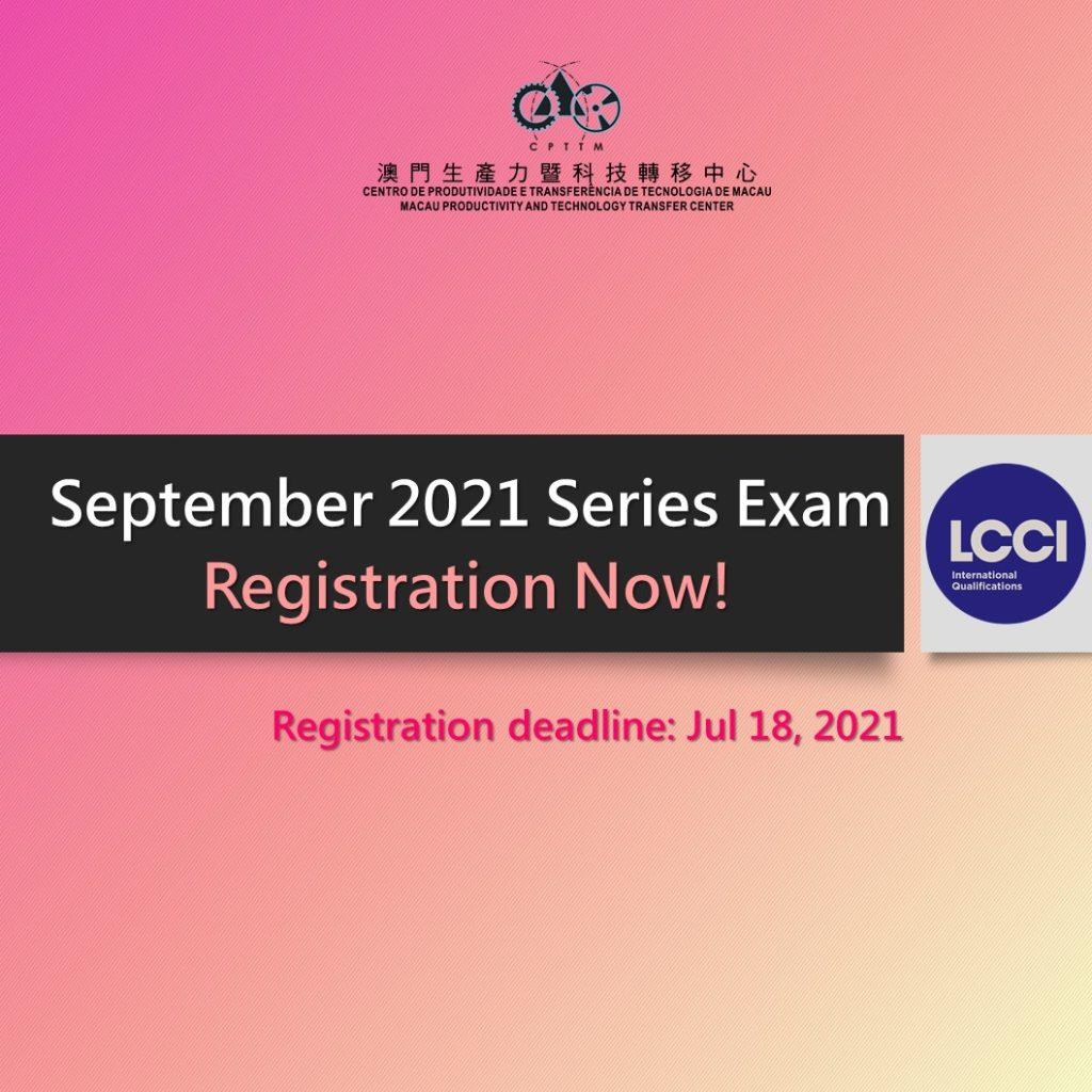 LCCI September 2021 Series Examination – Registration Now.